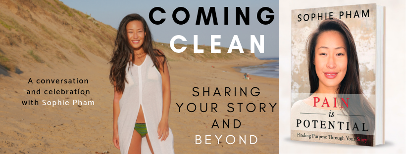 COMING CLEAN: Sharing Your Story And Beyond (Talk & Celebration)